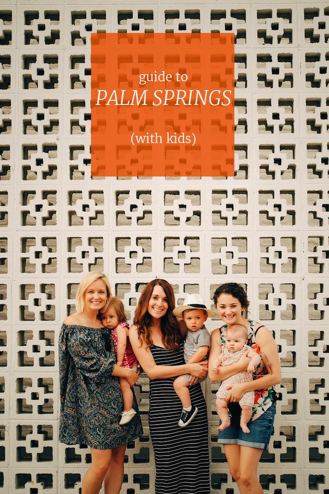 Guide_To_Palm_Springs_With-Kids_1