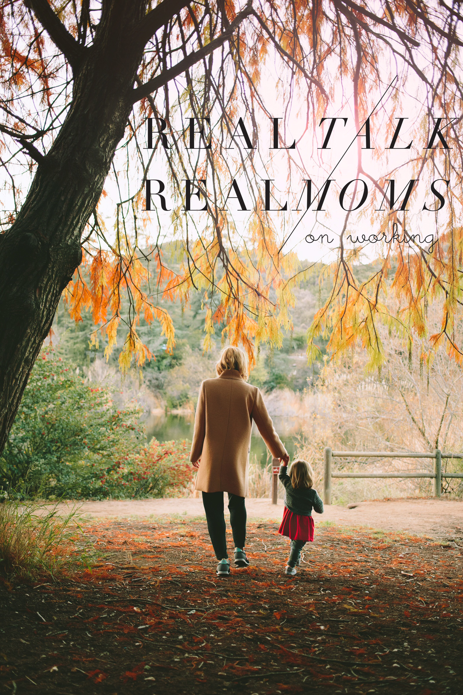 real-talk-with-real-moms-working